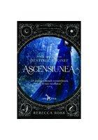 Ascensiunea. Seriei Destinul Reginei, Vol.1