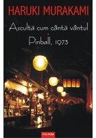 Asculta cum canta vantul • Pinball, 1973