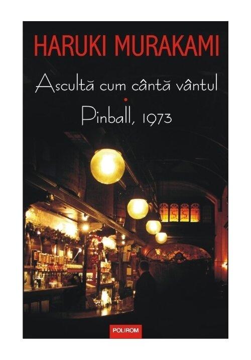 Asculta cum canta vantul • Pinball, 1973 imagine librex.ro 2021