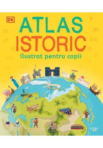 Atlas istoric ilustrat pentru copii