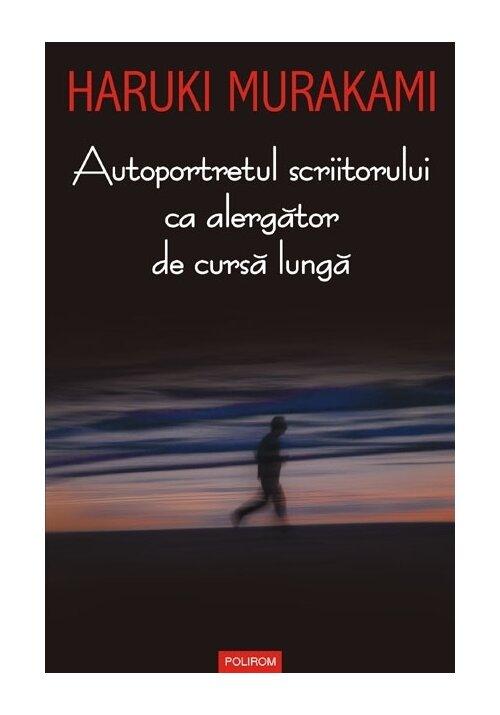 Autoportretul scriitorului ca alergator de cursa lunga imagine