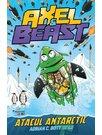 Axel & Beast - atacul antarctic