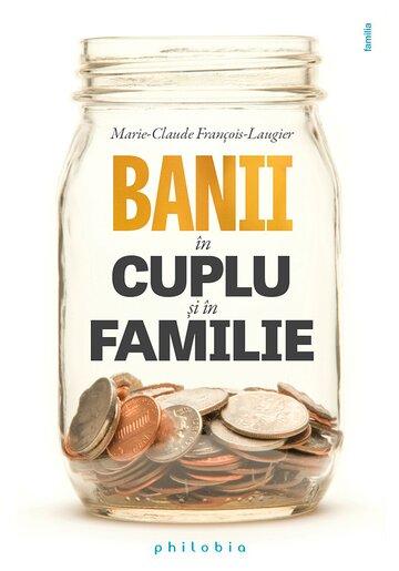 Banii in cuplu si in familie