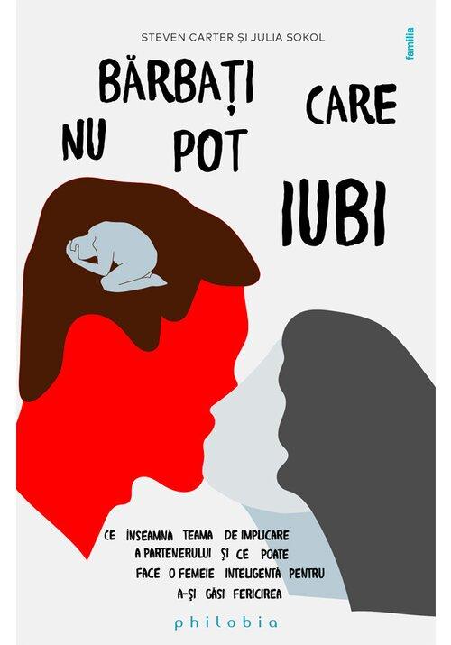 Barbati care nu pot iubi: ce inseamna teama de implicare a partenerului imagine librex.ro 2021
