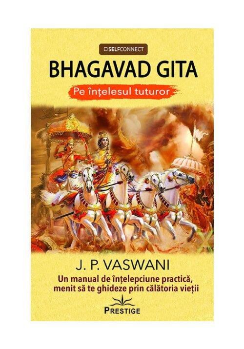 Bhagavad Gita - Pe intelesul tuturor