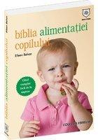 Biblia alimentatiei copilului