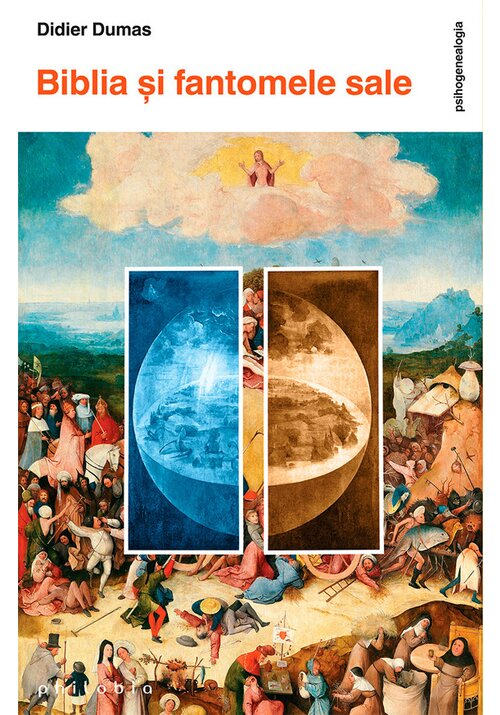Biblia si fantomele sale imagine librex.ro 2021