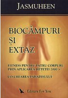 Biocampuri si extaz
