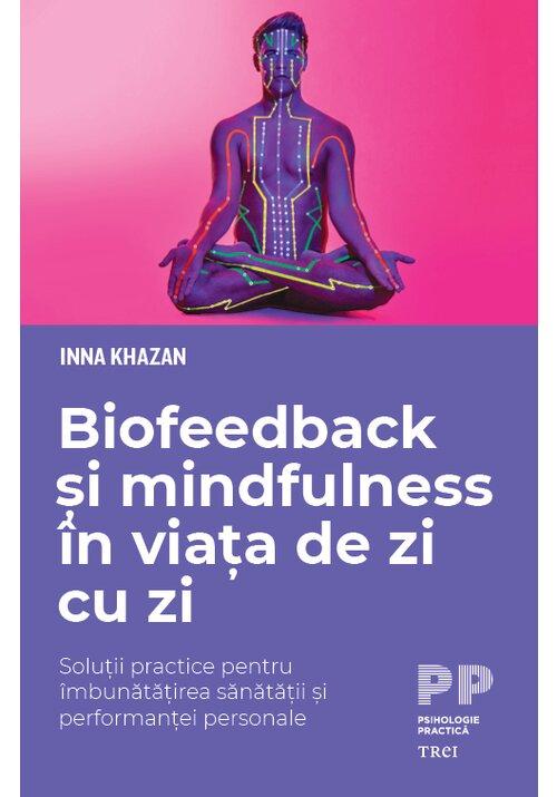 Biofeedback si mindfulness in viata de zi cu zi imagine librex.ro 2021