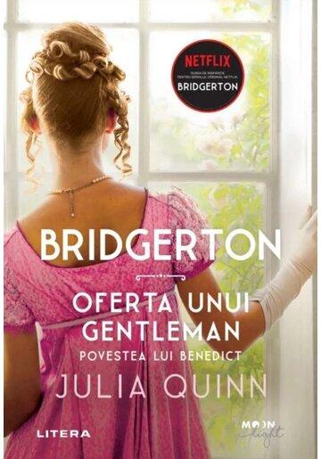 Bridgerton. Oferta unui gentleman. Povestea lui Benedict