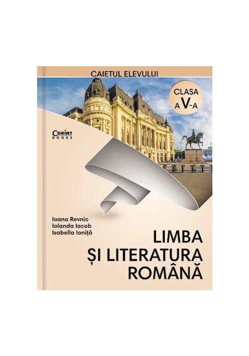 Caietul elevului pentru clasa a V-a - Limba si literatura romana