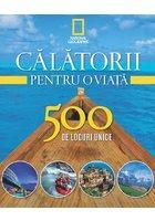 Calatorii pentru o viata. 500 de locuri unice (4 volume)