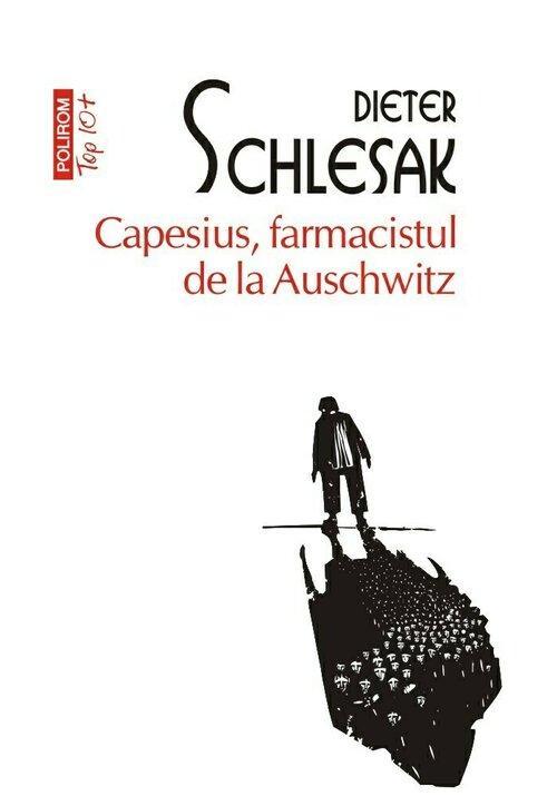 Capesius, farmacistul de la Auschwitz imagine librex.ro 2021