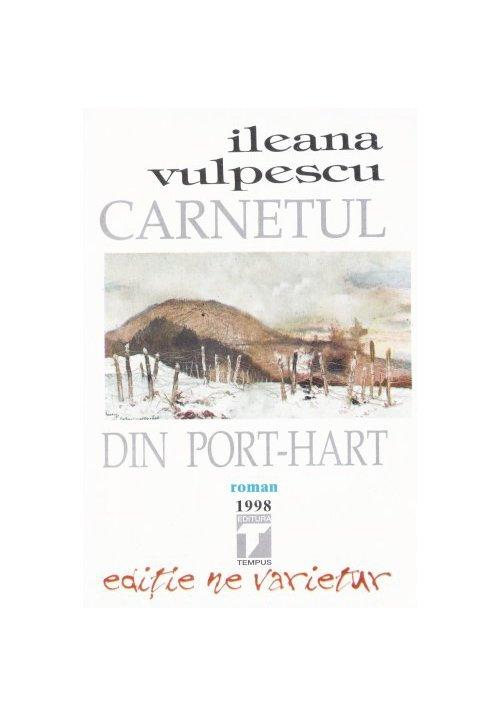 Carnetul din Port-Hart - Ileana Vulpescu