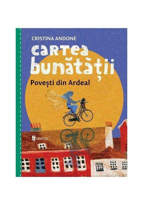 Cartea bunatatii, povesti din Ardeal imagine librex.ro 2021