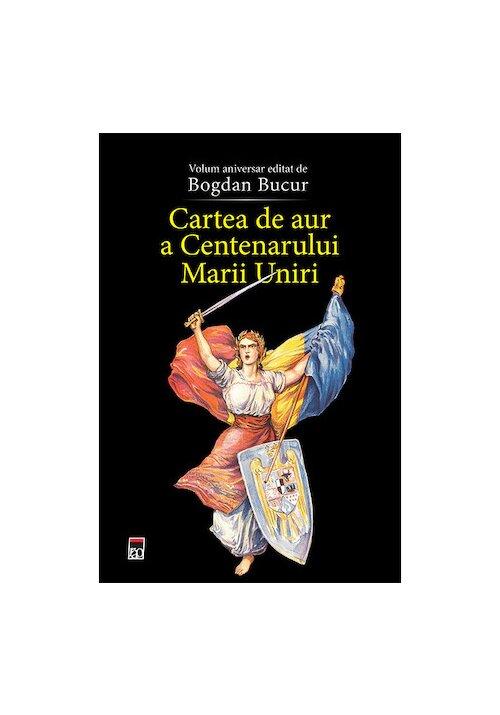 Cartea de aur a Centenarului Marii Uniri imagine librex.ro 2021