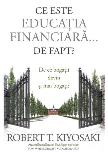 Ce este educatia financiara... de fapt?