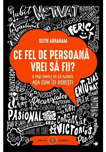 Ce fel de persoana vrei sa fii?