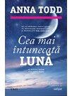 Cea mai intunecata luna. Seria STARS, Vol. 2