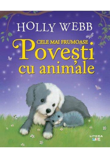 Cele mai frumoase povesti cu animale