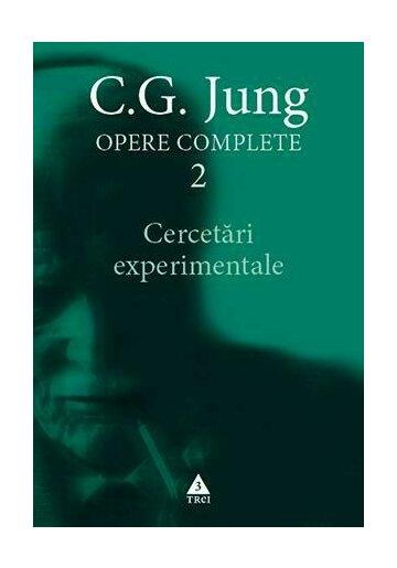 Cercetari experimentale - Opere Complete, volumul 2
