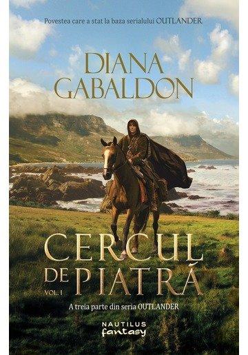 Cercul de piatra vol. 1 (Seria Outlander, partea a III-a)