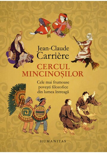 Cercul mincinosilor - Jean-Claude Carriere