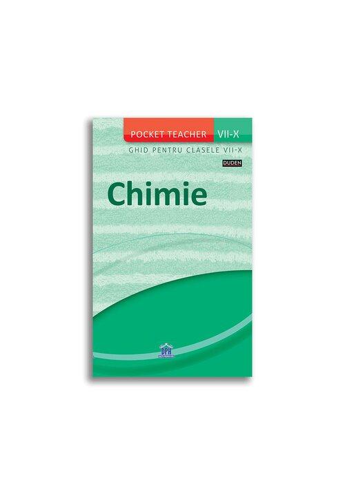 Chimie - Ghid pentru clasele VII-X (Pocket Teacher) imagine librex.ro 2021