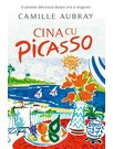 Cina cu Picasso