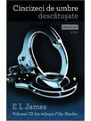 Cincizeci de umbre descatusate - E L James - Fifty Shades Vol. 3