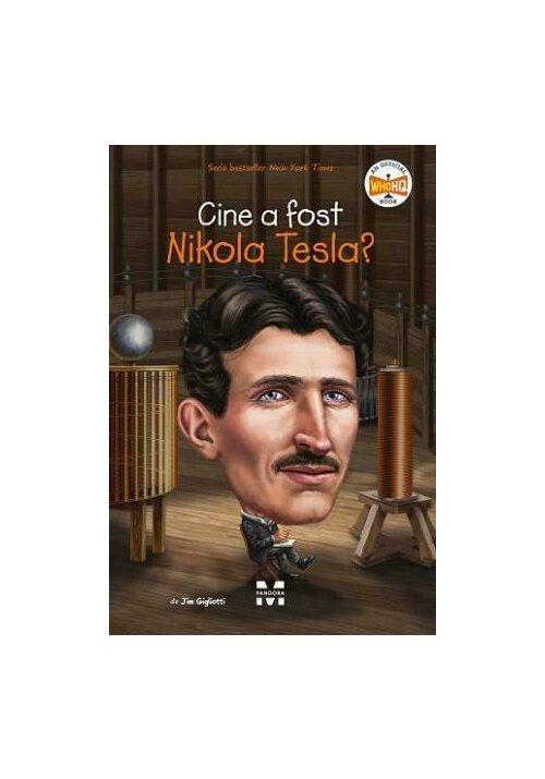 Cine a fost Nikola Tesla?
