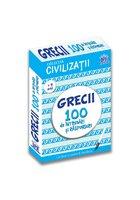 Civilizatii: Grecii - 100 de intrebari si raspunsuri