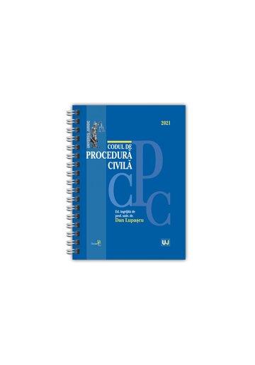 Codul de procedura civila 2021 - EDITIE SPIRALATA