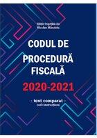 Codul de procedură fiscală 2020-2021 (cod + instructiuni)