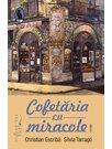 Cofetaria cu miracole