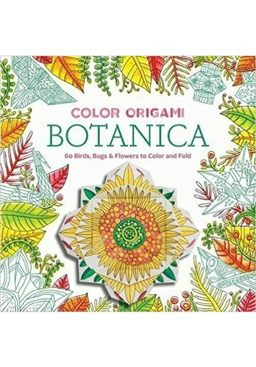 Color Origami: Botanica (Adult Coloring Book)