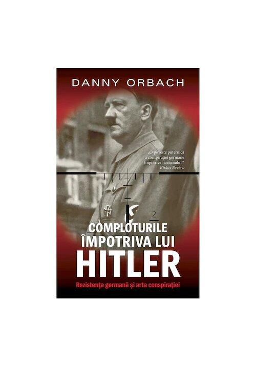 Comploturi impotriva lui Hitler imagine librex.ro 2021