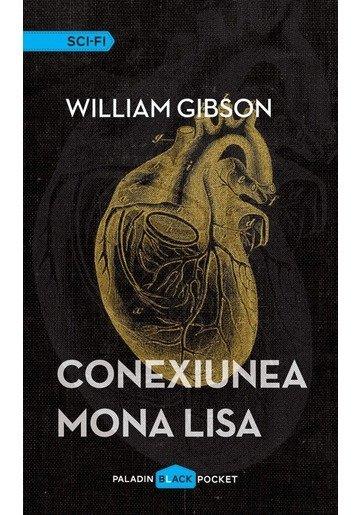 Conexiunea Mona Lisa, Trilogia Cyberspatiu, Vol. III