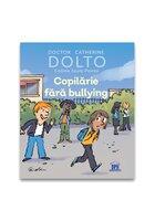 Copilarie fara bullying