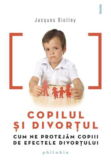 Copilul si divortul: cum ne protejam copiii de efectele divortului