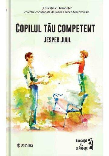 Copilul tau competent