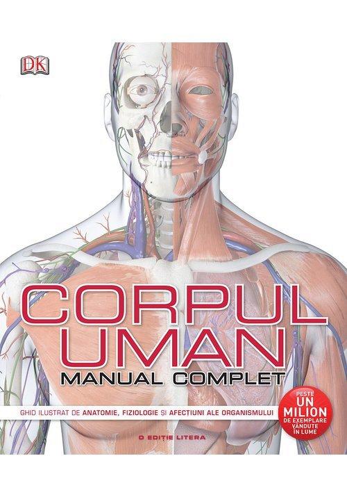 Corpul uman. Manual complet de Steve Parker, editura Litera - Librex