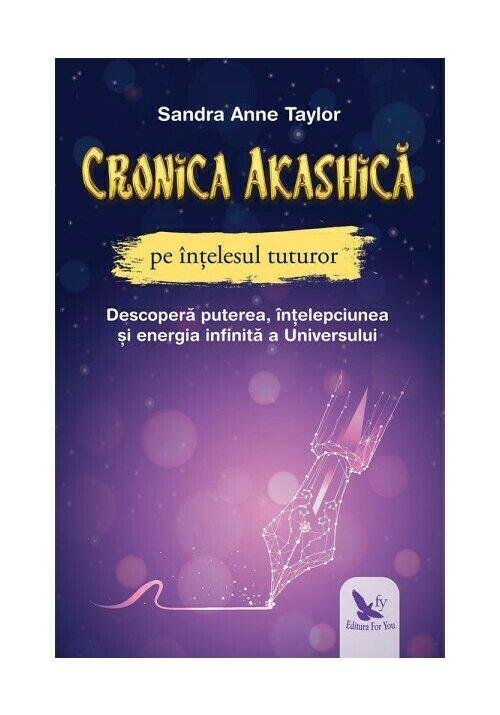 Cronica Akashica pe intelesul tuturor