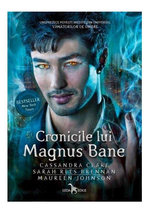 Cronicile lui Magnus Bane imagine librex.ro 2021