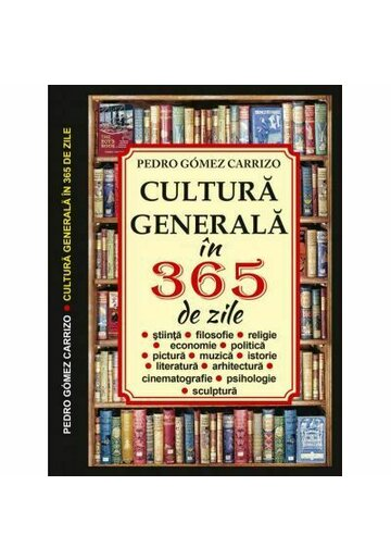 CULTURA GENERALA IN 365 DE ZILE