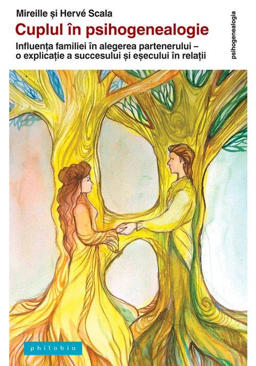 Cuplul in psihogenealogie: influenta familiei in alegerea partenerului