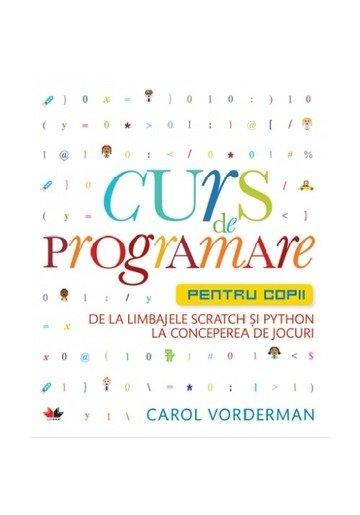 Curs de programare pentru copii. De la limbajele Scratch si Python la conceperea de jocuri
