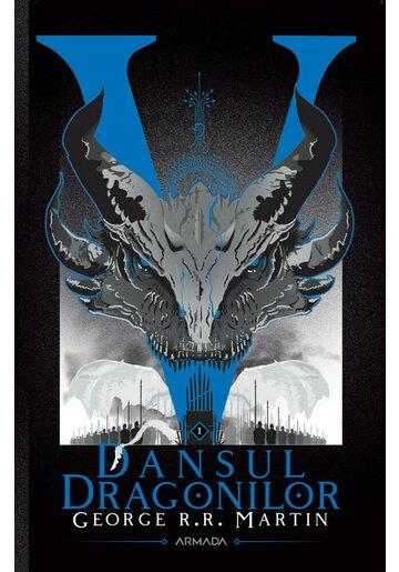 Dansul dragonilor. Seria Cantec de gheata si foc, partea a V-a, ed. 2020