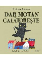 Dar motan calatoreste