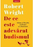 De ce este adevarat budismul